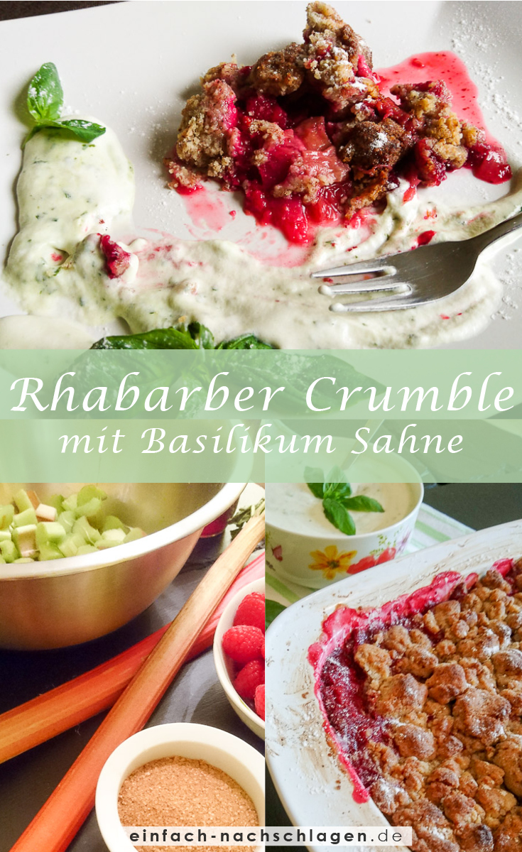 Himbeer-Rhabarber-Crumble mit Basilikum Sahne